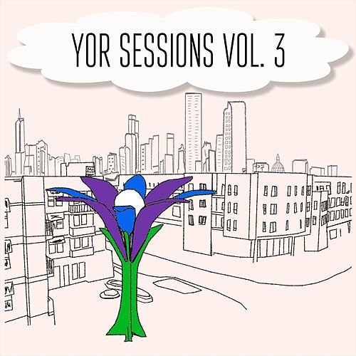 Y.O.R Sessions, Vol. 3 by Various Artists