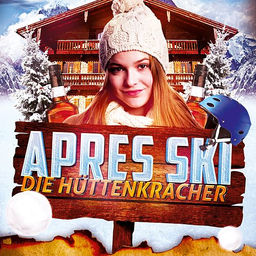 Après Ski - Die Hüttenkracher fra Various Artists