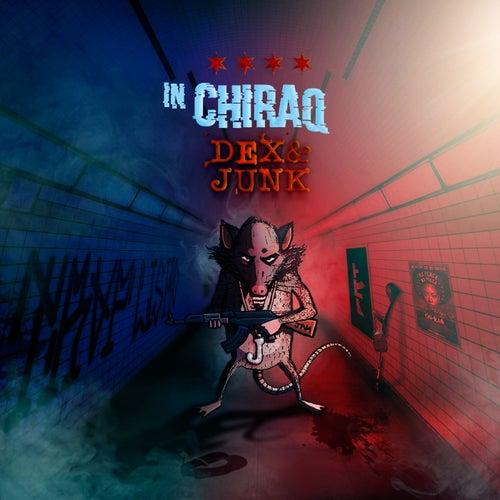 In Chiraq de Dex&Junk