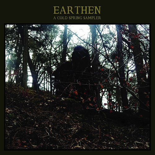 Earthen: a Cold Spring Sampler by Various Artists