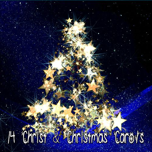 14 Christ & Christmas Carols de Christmas Songs