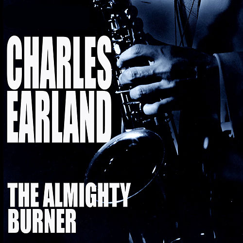 The Almighty Burner de Charles Earland