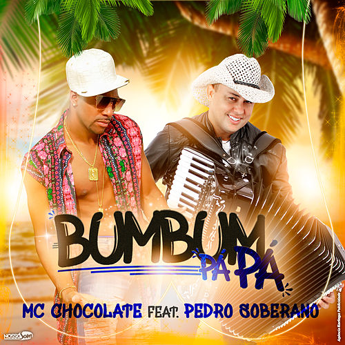 Bumbum Pá Pá de MC Chocolate