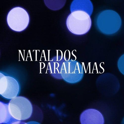 Natal Dos Paralamas by Os Paralamas Do Sucesso