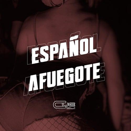 Español afuegote de Cue DJ