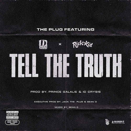 Tell The Truth (feat. D-Block Europe & Rich The Kid) de Plug