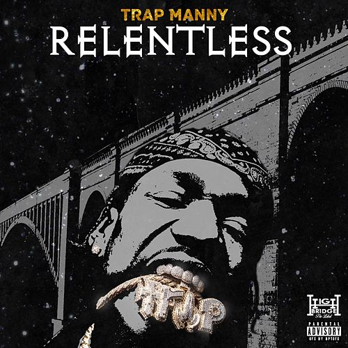 Relentless von Trap Manny