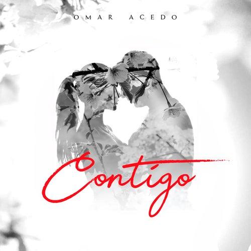Contigo by Omar Acedo