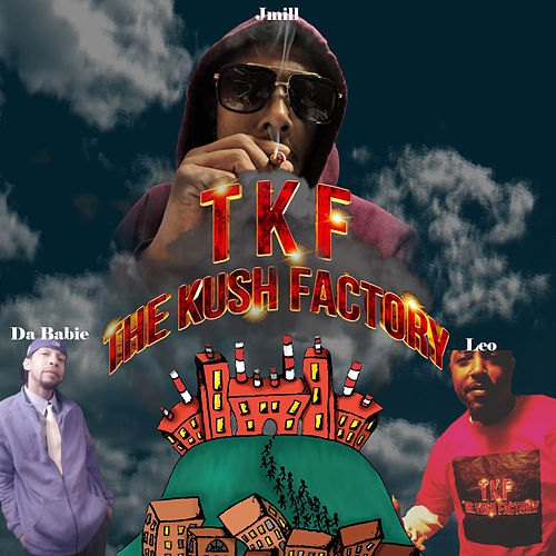 TheKushFactory Music by J-Mill