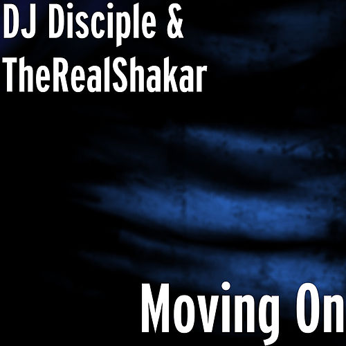 Moving On de DJ Disciple