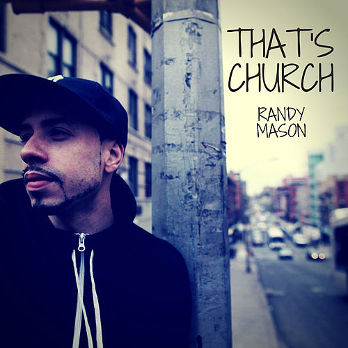 That's Church by Randy Mason