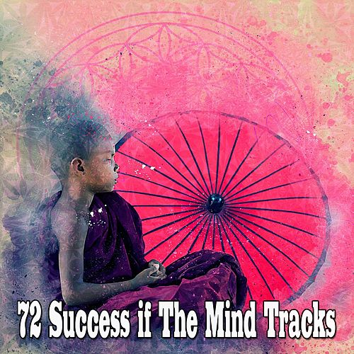 72 Success if The Mind Tracks by Asian Traditional Music
