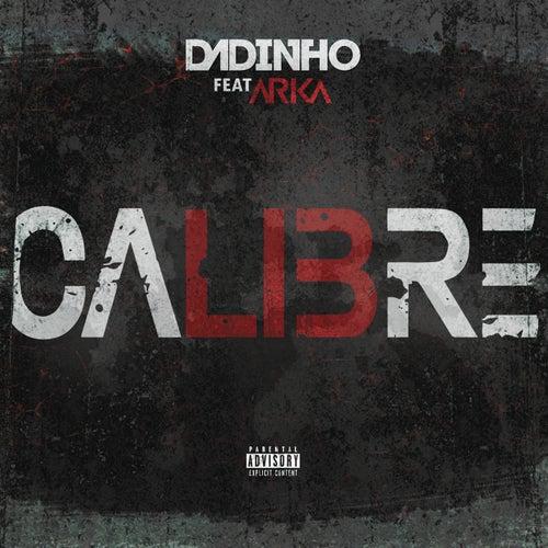 Calibré von Dadinho