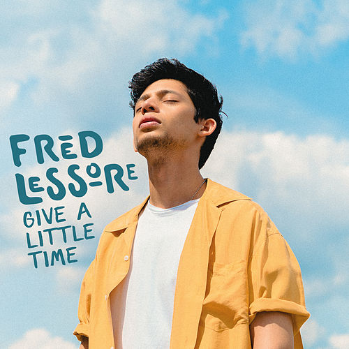 Give a Little Time by Fred Lessore
