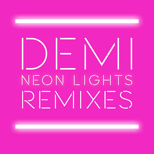 Neon Lights Remixes de Demi Lovato