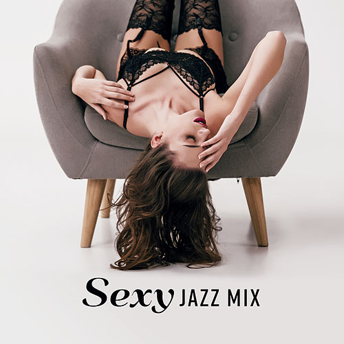 Sexy Jazz Mix by Relaxing Piano Music Consort