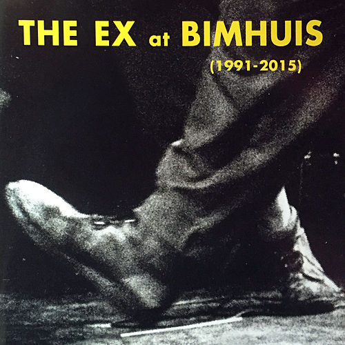 The Ex At Bimhuis de The Ex