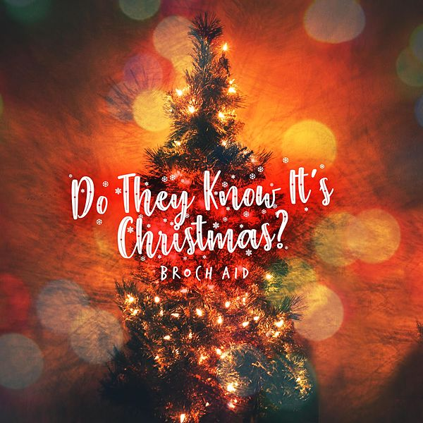 Do They Know It's Christmas? by Broch Aid