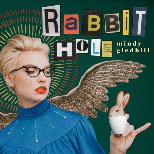 Rabbit Hole by Mindy Gledhill