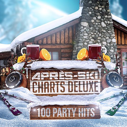 Après-Ski Charts Deluxe (100 Party Hits) von Various Artists