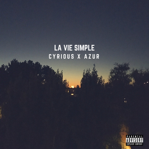 La vie simple de Cyrious