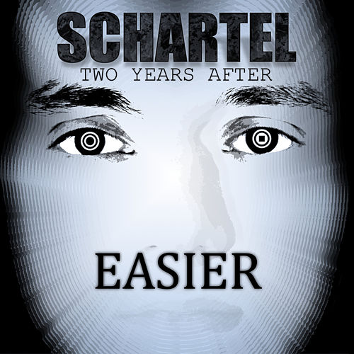Easier by Schartel