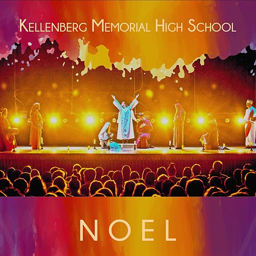 Noel (feat. Christelle Pascal) de Kellenberg Memorial High School /