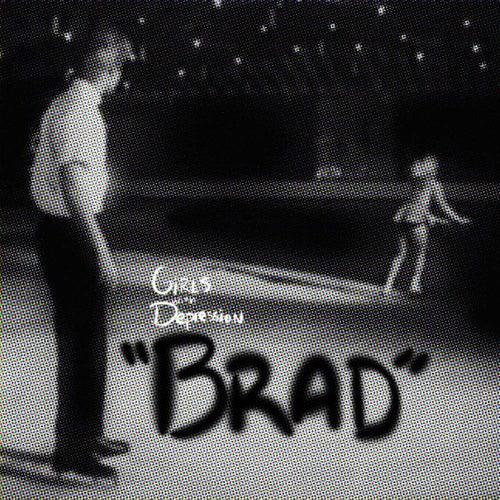 'Brad' by Girls