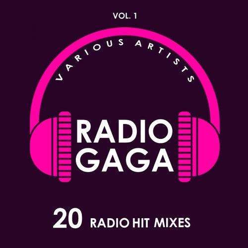 Radio Gaga (20 Radio Hit Mixes), Vol. 1 - EP by Various Artists