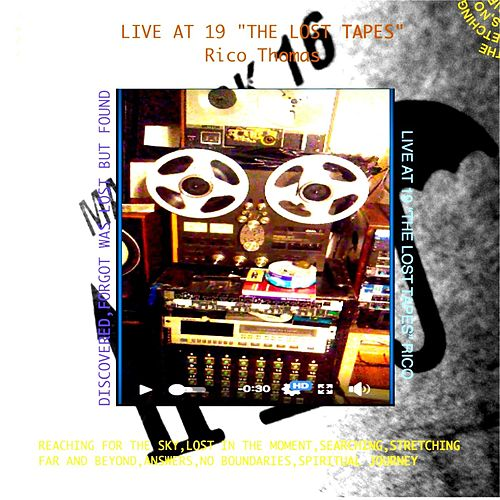 Live at 19 'The Lost Tapes' von Rico Thomas