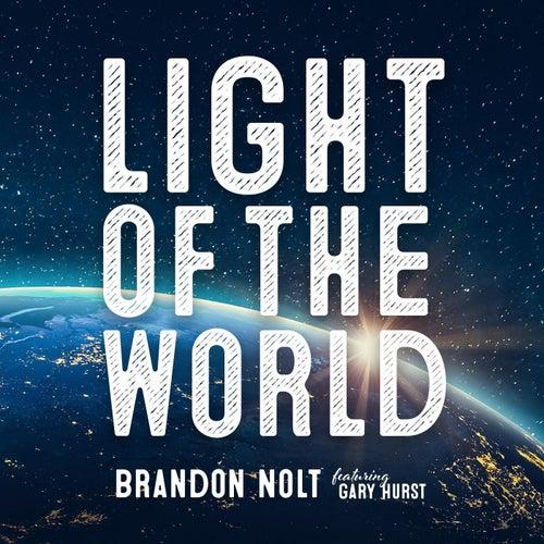 Light of the World (feat. Gary Hurst) de Brandon Nolt