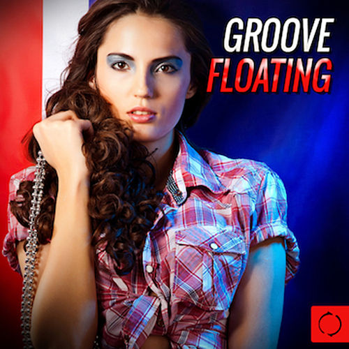 Groove Floating de Various Artists