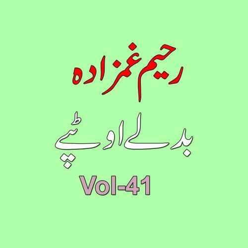 Gham Badalay Aow Tappay, Pt. 41 de Raheem