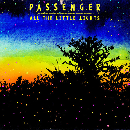All the Little Lights (Deluxe) by Passenger
