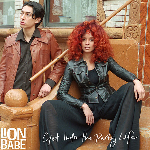Get into the Party Life by Lion Babe