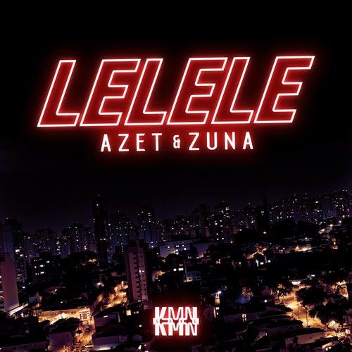 Lelele von Azet & Zuna