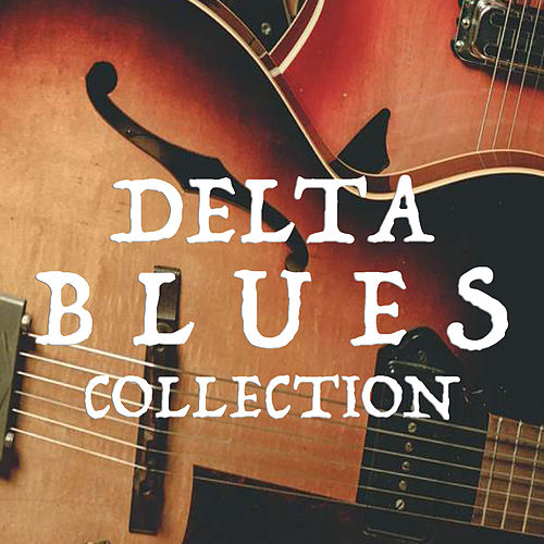 Delta Blues Classics de Various Artists