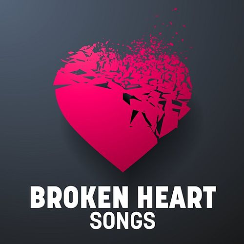 Broken Heart Songs de Various Artists