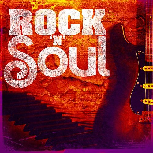 Rock 'N' Soul by Various Artists