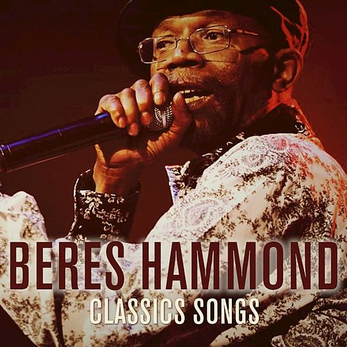 Classic Songs by Beres Hammond