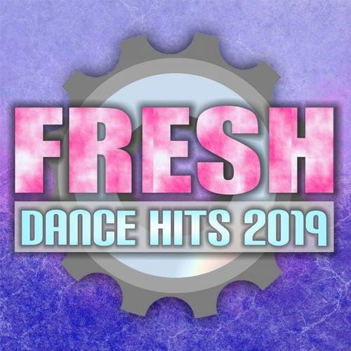 Fresh Dance Hits 2019 di Various Artists