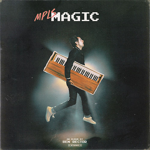 MPLS Magic by Ben Rector
