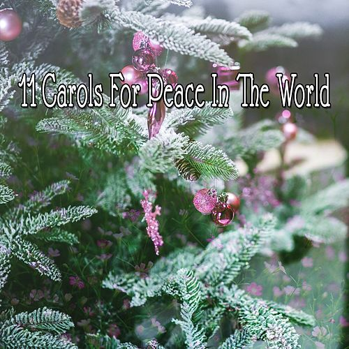 11 Carols For Peace In The World by The Merry Christmas Players