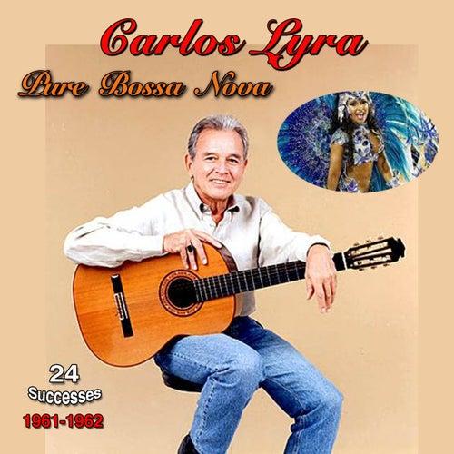 Pure Bossa Nova, 1961-1962, (24 Successes) de Carlos Lyra
