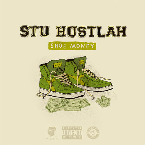 Shoe Money by Stu Hustlah