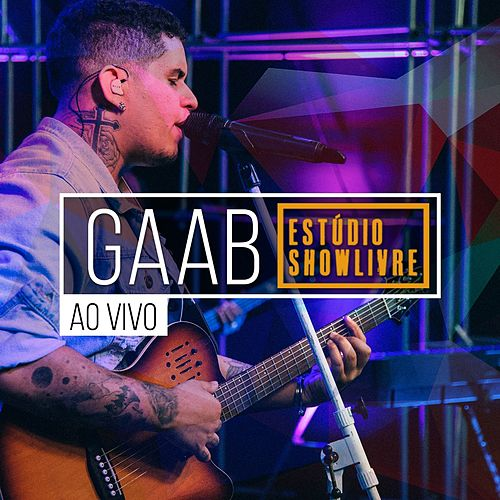 Gaab no Estúdio Showlivre (Ao Vivo) de Gaab