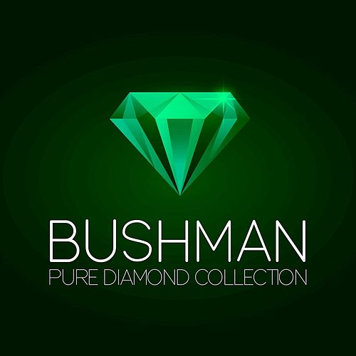 Pure Diamond Collection de Bushman