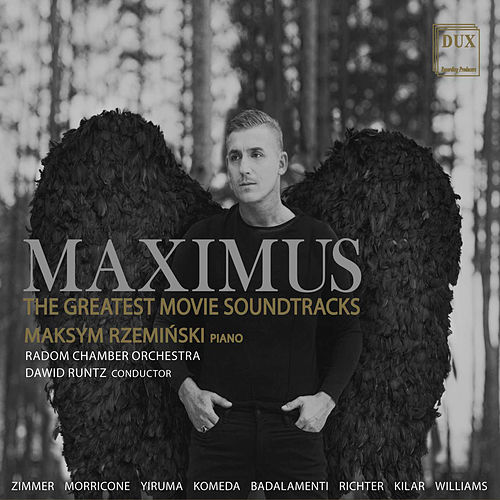 Maximus: The Greatest Movie Soundtracks by Maksym Rzemiński