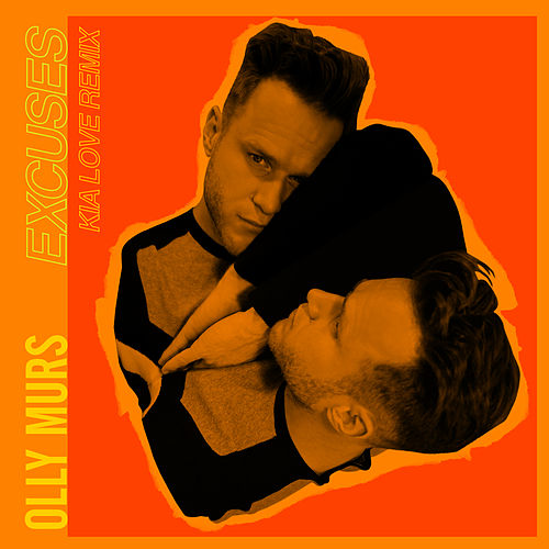 Excuses (Kia Love Remix) by Olly Murs