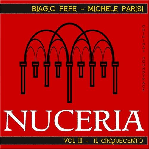 Nuceria, Vol. III - Il Cinquecento by Biagio  Pepe